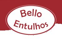 BELLO ENTULHO